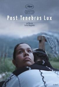 После мрака свет (Post Tenebras Lux), реж. Карлос Рейгадас.